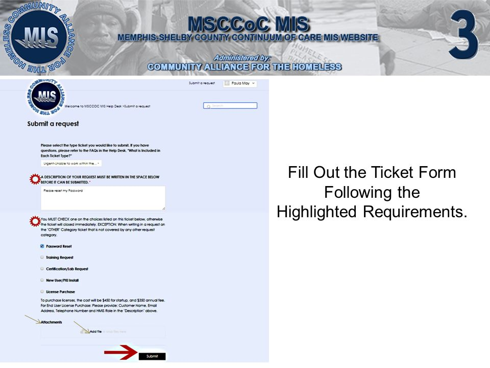 Fill Out the Ticket Form Following the Highlighted Requirements.