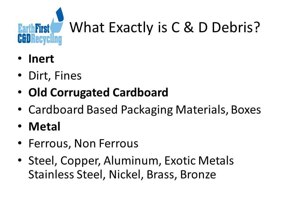 What Exactly is C & D Debris.