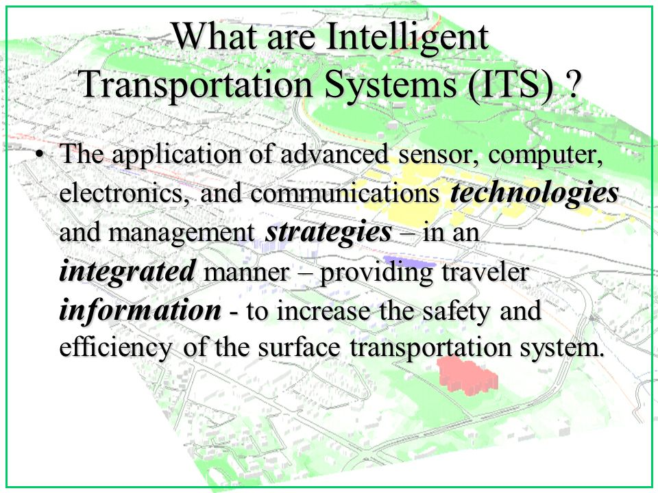What are Intelligent Transportation Systems (ITS) .