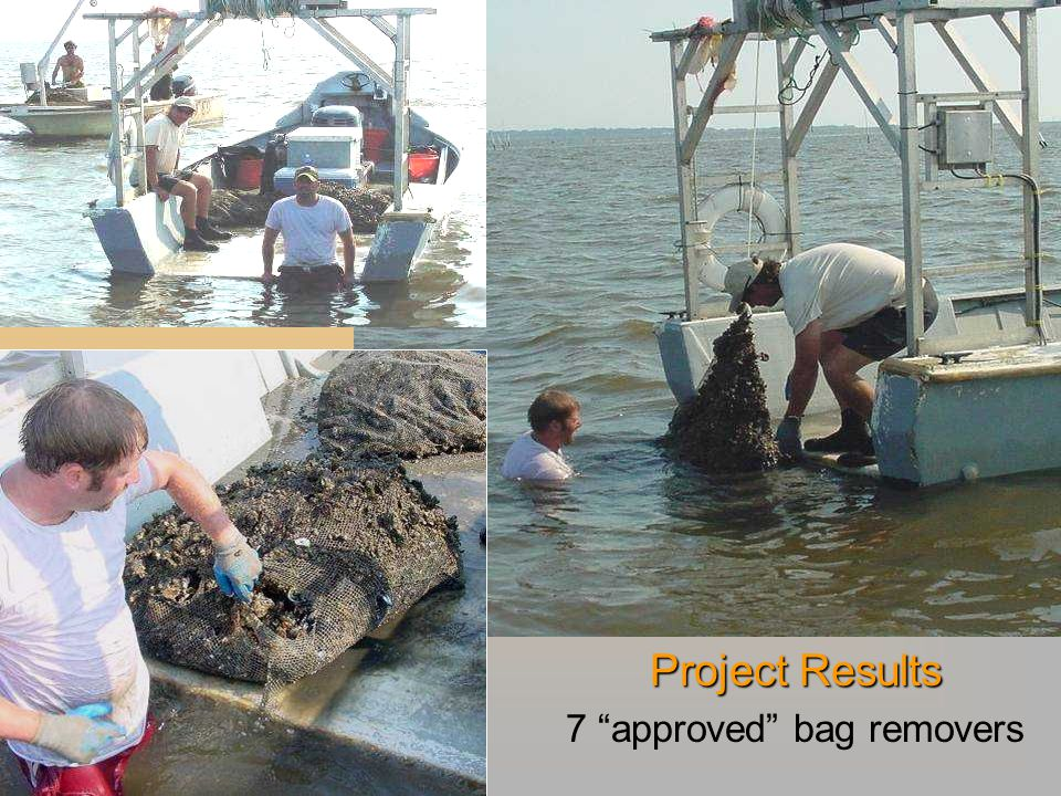 Project Results 7 approved bag removers