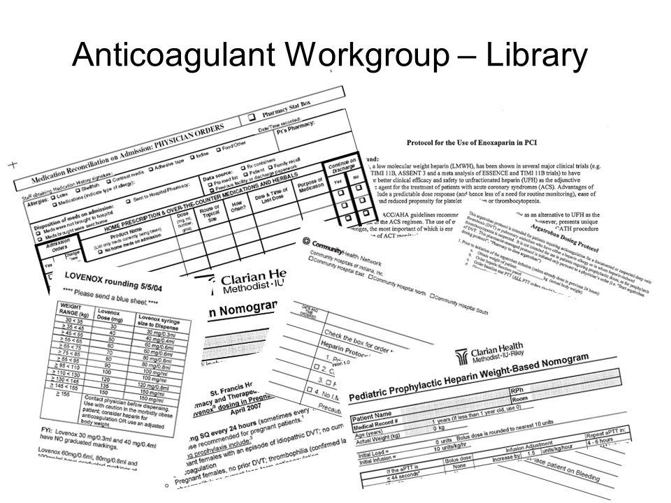 Anticoagulant Workgroup – Library