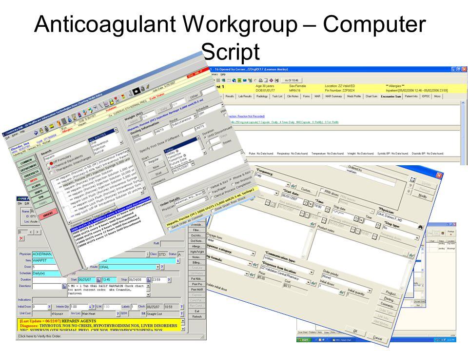Anticoagulant Workgroup – Computer Script
