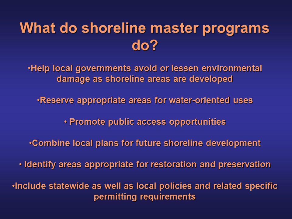 2009-2012 Shoreline Master Program Update Grants Clallam County Scope of Work – General Timeline* September 2009 *For complete details, see 2009-2012 Shoreline Master Program Update Grant, Clallam County Scope of Work, September 2009.