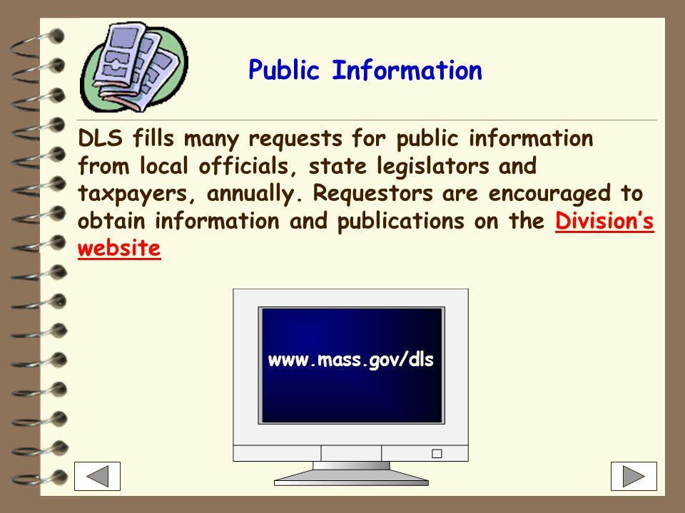 DLS publishes many other useful materials for local officials including:  Informational Guideline Releases (IGRs) Informational Guideline Releases (I