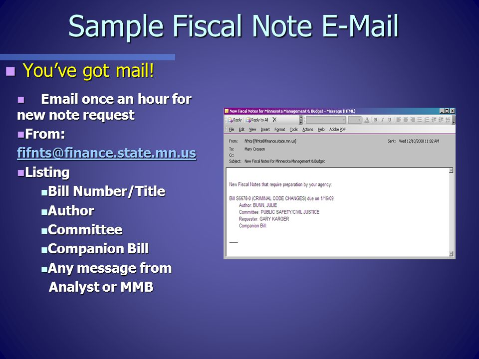 Sample Fiscal Note E-Mail You've got mail.