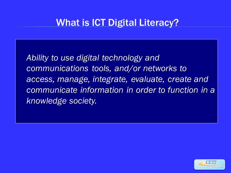 What is ICT Digital Literacy.