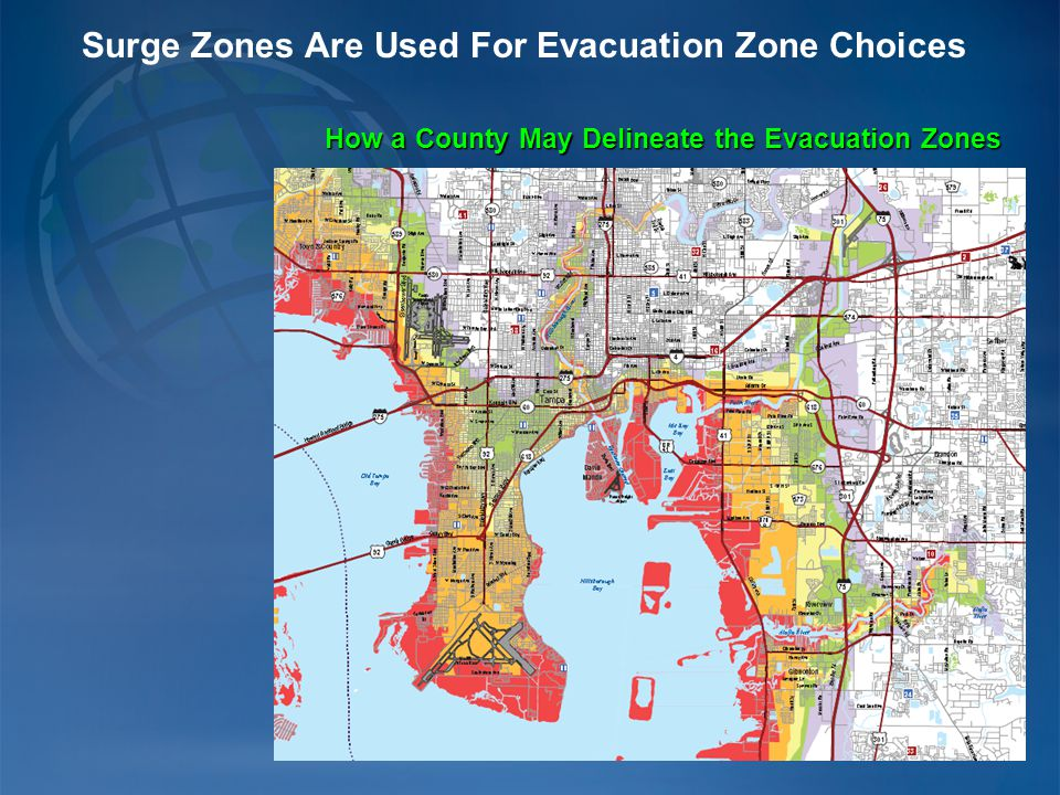 Surge Zones Are Used For Evacuation Zone Choices How a County May Delineate the Evacuation Zones