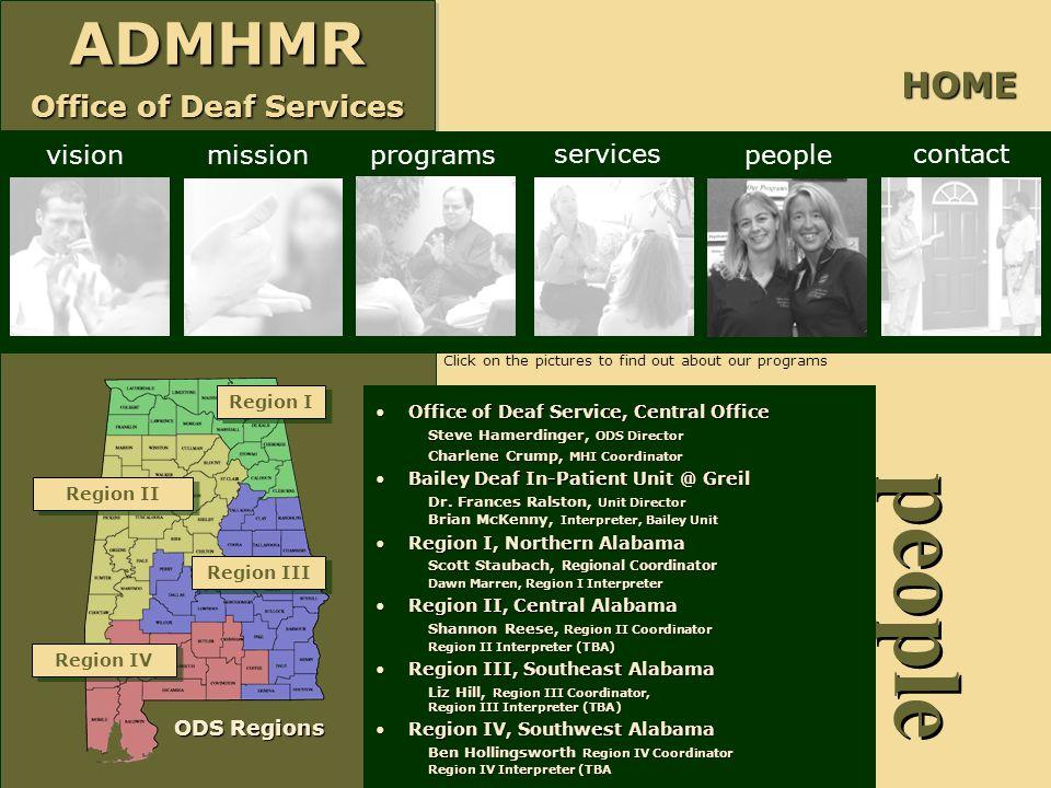 ADMHMR Office of Deaf Services ADMHMR people Office of Deaf Service, Central OfficeOffice of Deaf Service, Central Office Steve Hamerdinger, ODS Direc