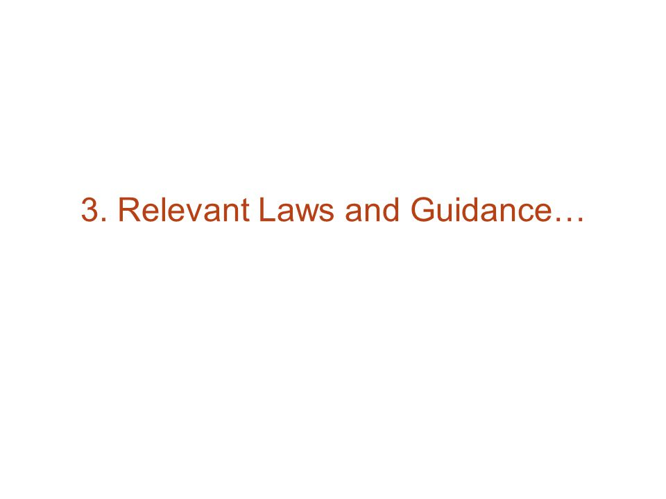 3. Relevant Laws and Guidance…