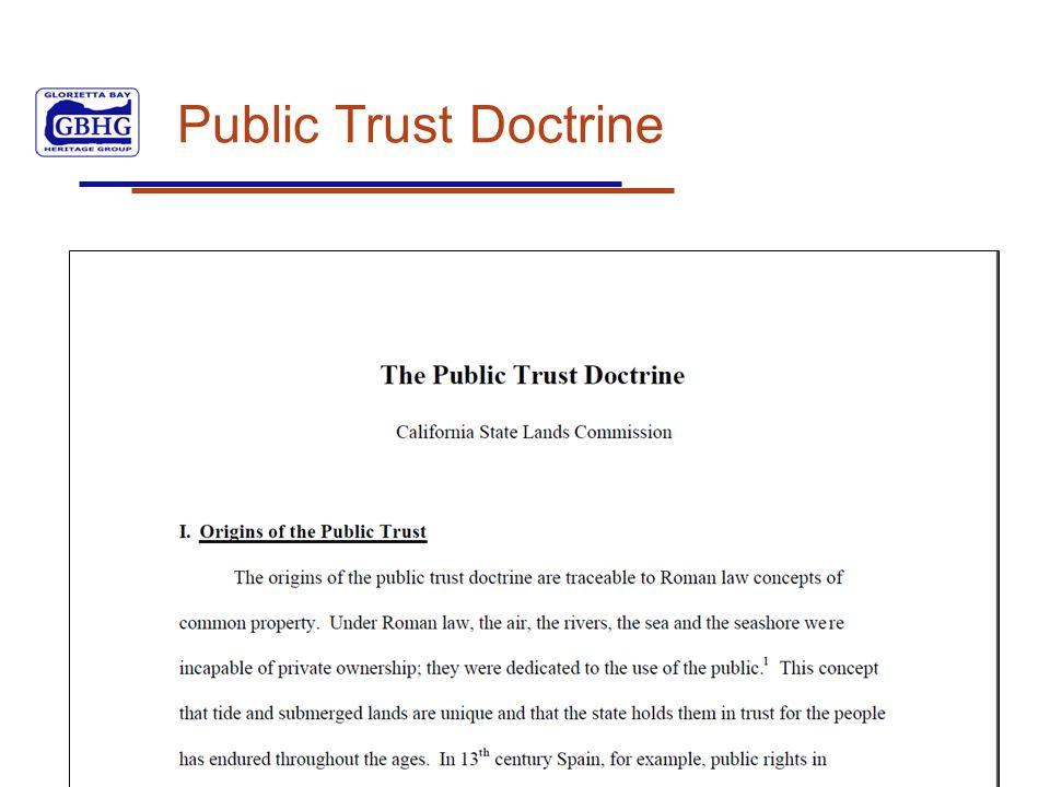 HERITAGE EDUCATION PUBLIC ACCESS RESTORATION PRESERVATION PROTECTION Public Trust Doctrine