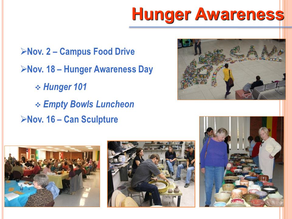 Hunger Awareness  Nov. 2 – Campus Food Drive  Nov.
