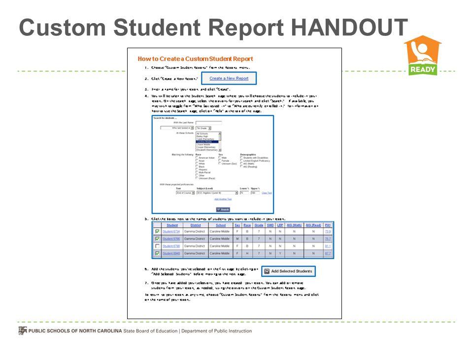 Custom Student Report HANDOUT