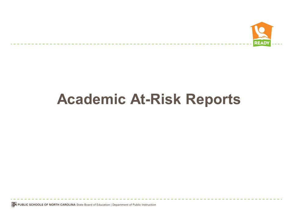 Academic At-Risk Reports