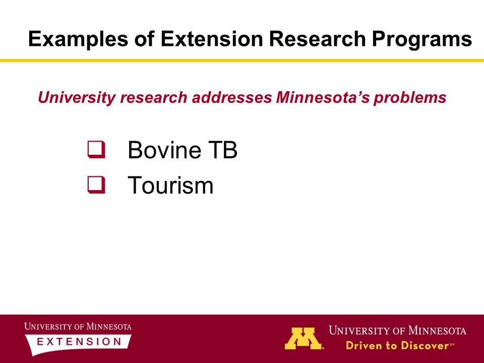 Bovine TB Animal respiratory disease caused by a bacteria First detected in northern MN beef herd in 2005 Additional detection 2006 & 2007 MN ranks 10 th nationally in beef cattle $1.04 billion beef industry in MN Potential to cause severe economic losses in MN