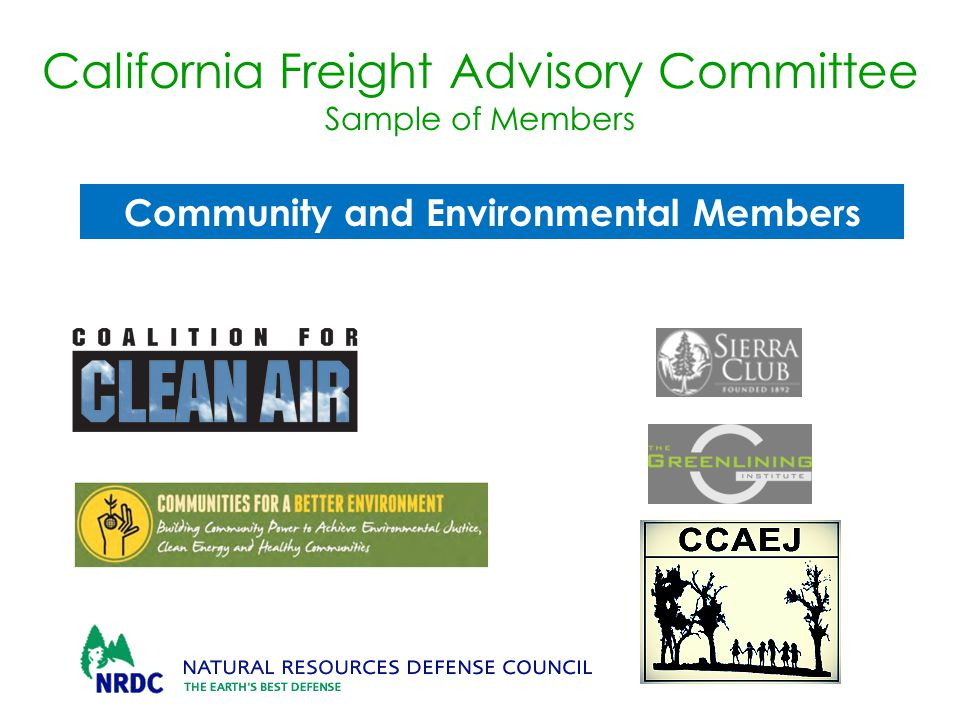California Freight Advisory Committee Sample of Members Community and Environmental Members