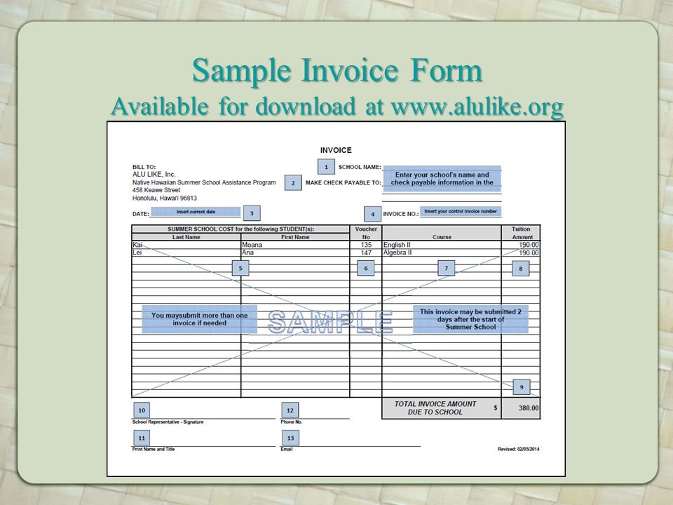 Sample Invoice Form Available for download at www.alulike.org