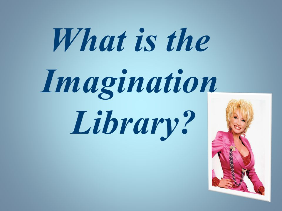 What is the Imagination Library?