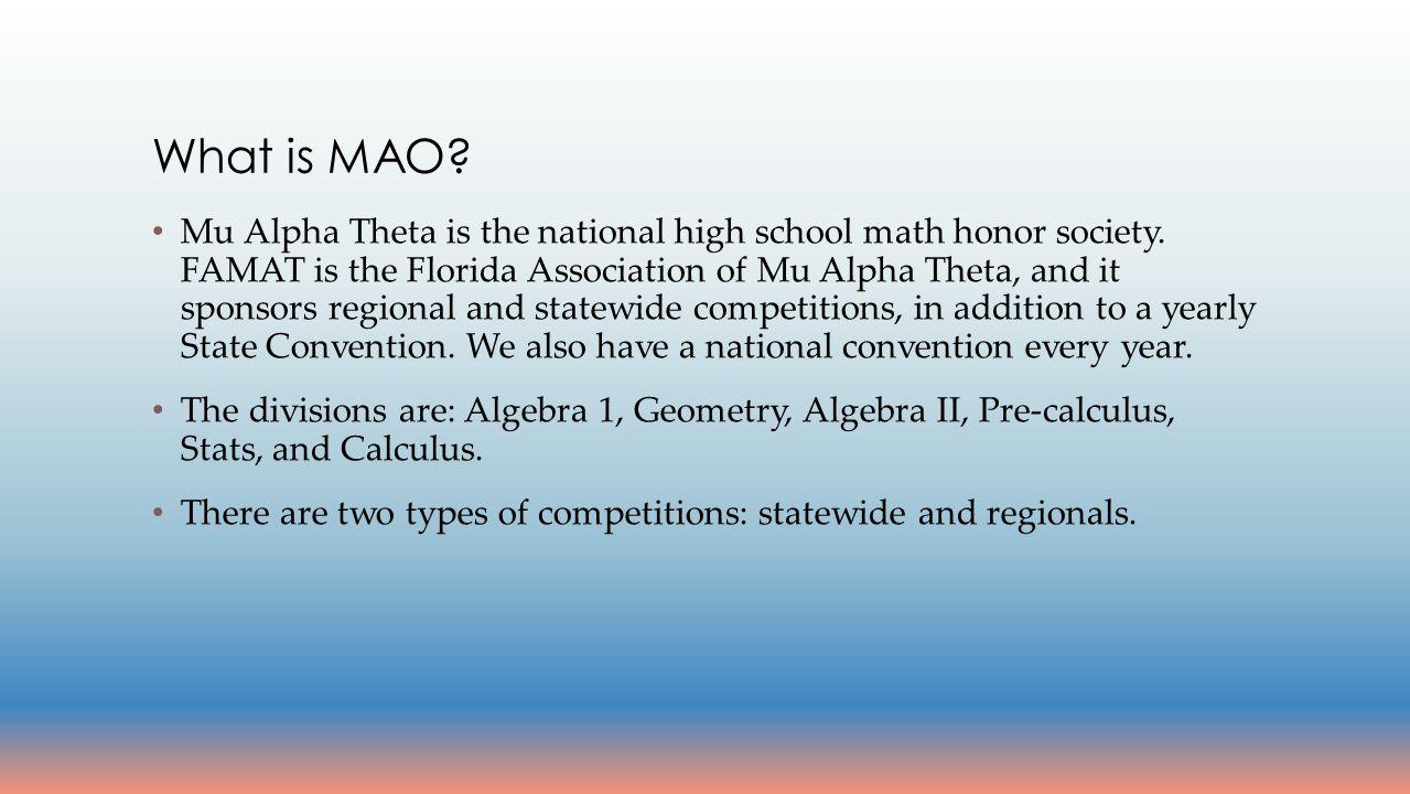 Mu Alpha Theta is the national high school math honor society.
