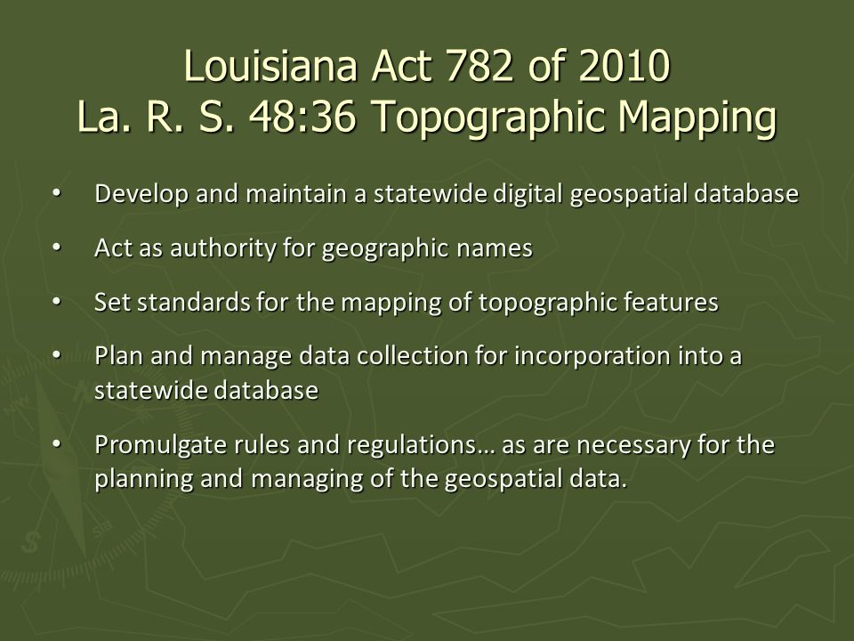 How Up to Date are Louisiana's Maps.