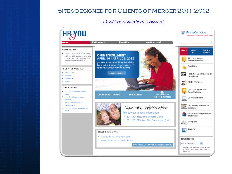 Sites designed for Clients of Mercer 2011-2012 http://www.uphshrandyou.com/