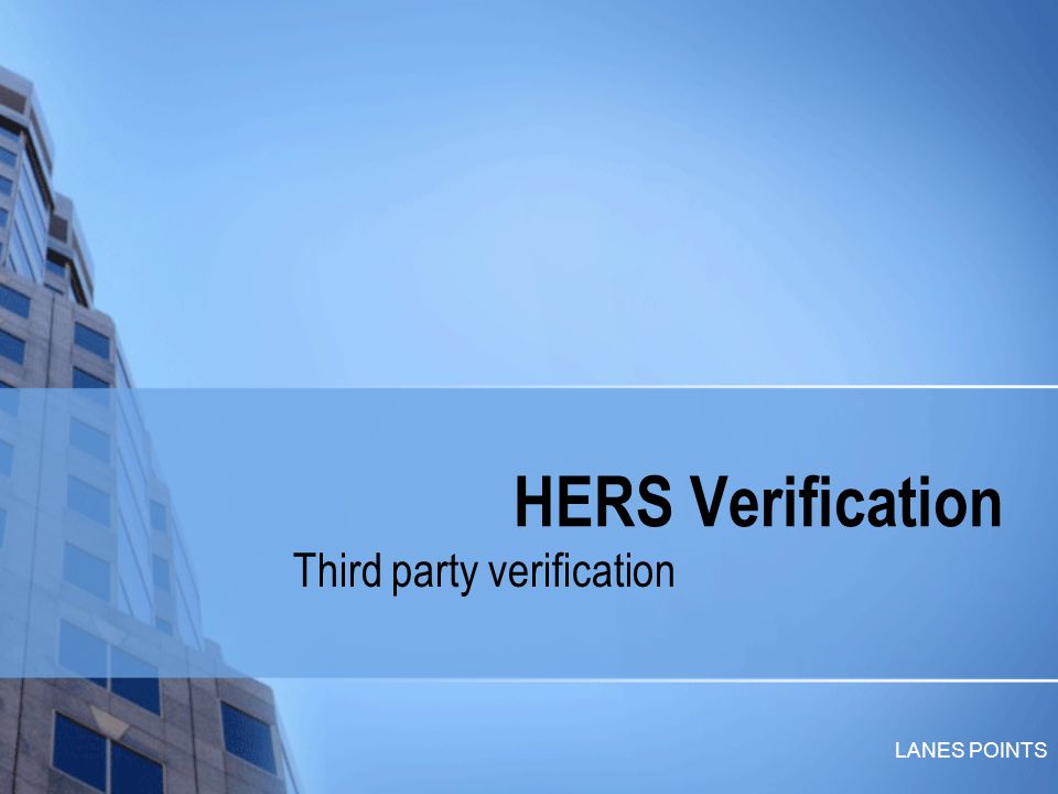 LANES POINTS HERS Verification Third party verification