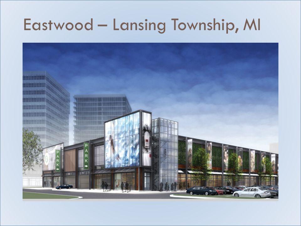 Eastwood – Lansing Township, MI