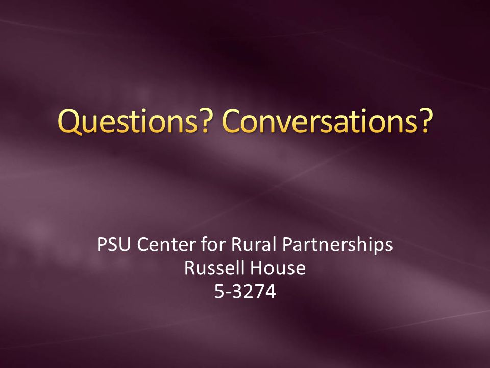 PSU Center for Rural Partnerships Russell House 5-3274