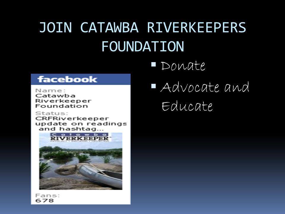 JOIN CATAWBA RIVERKEEPERS FOUNDATION  Donate  Advocate and Educate