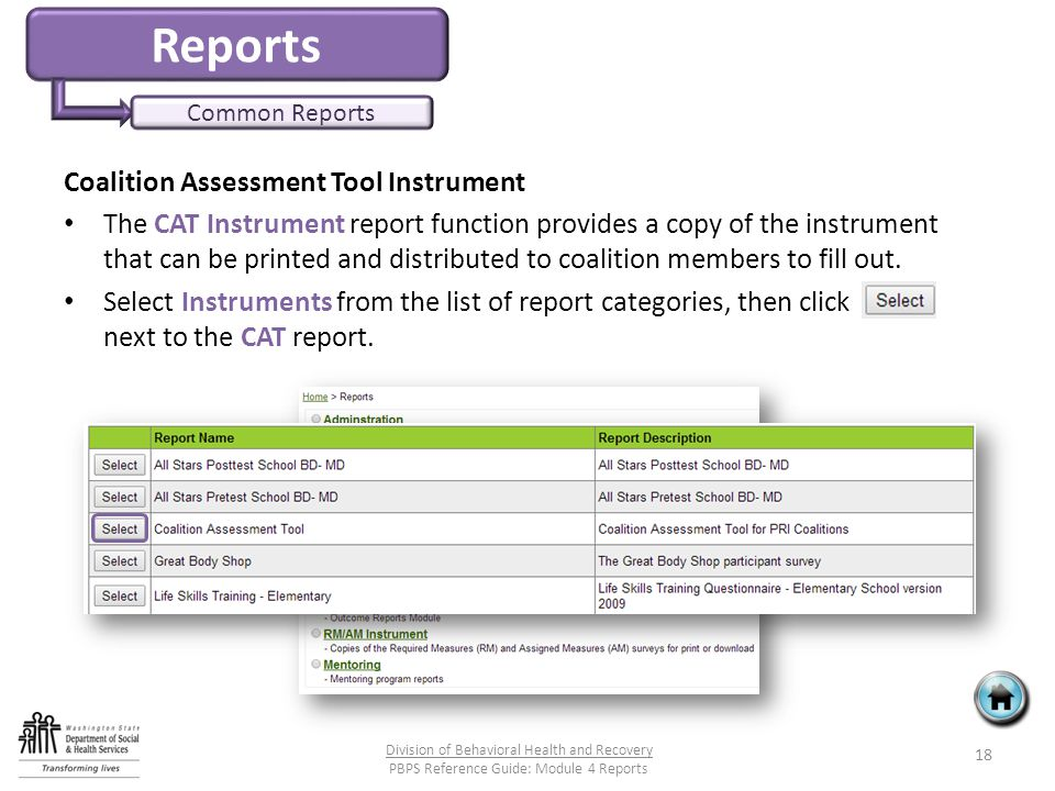 Reports Common Reports Coalition Assessment Tool Instrument The CAT Instrument report function provides a copy of the instrument that can be printed and distributed to coalition members to fill out.