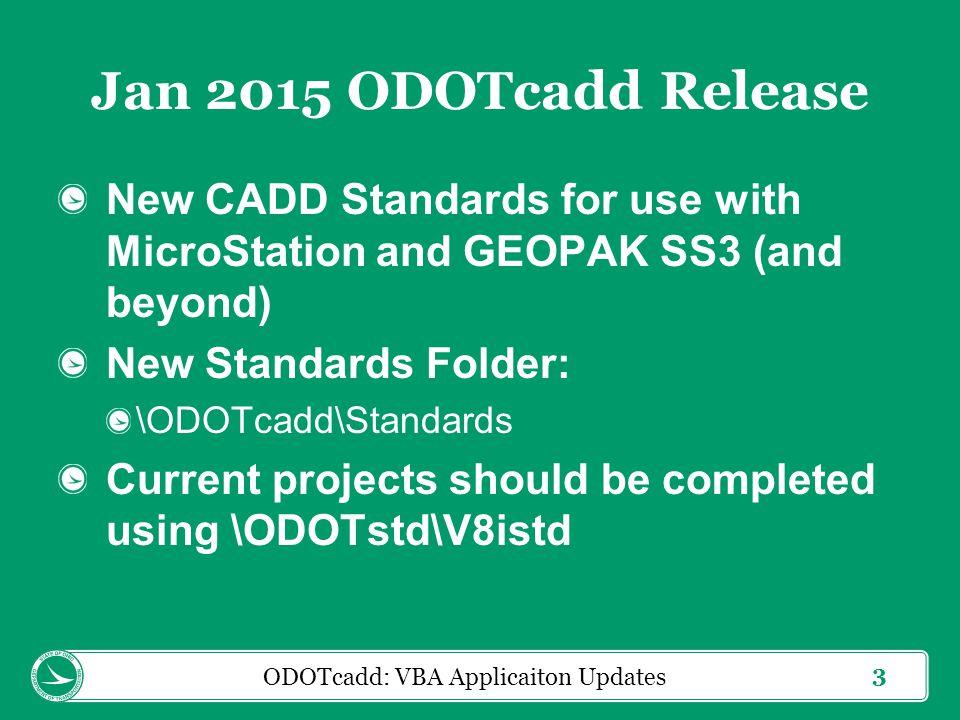 14 ODOTcadd: VBA Applicaiton Updates
