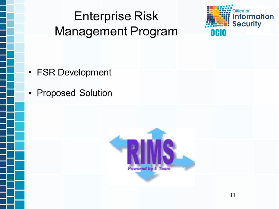 11 Enterprise Risk Management Program FSR Development Proposed Solution