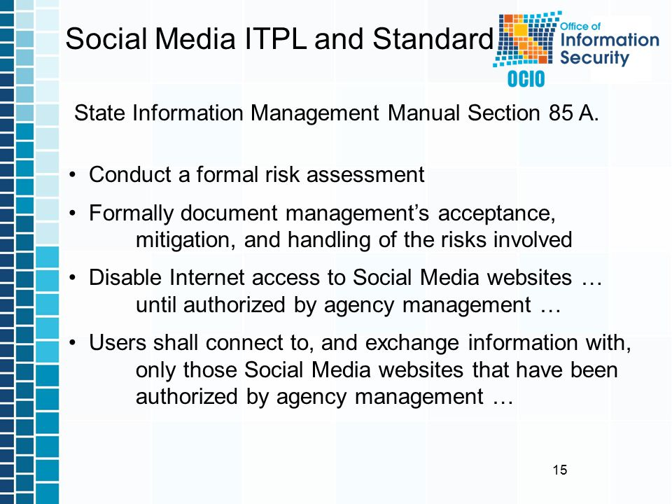 15 Social Media ITPL and Standard State Information Management Manual Section 85 A.