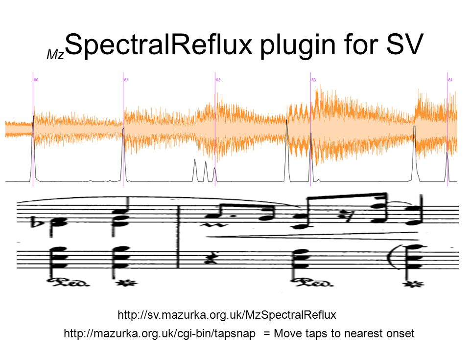 Mz SpectralReflux plugin for SV http://sv.mazurka.org.uk/MzSpectralReflux http://mazurka.org.uk/cgi-bin/tapsnap = Move taps to nearest onset