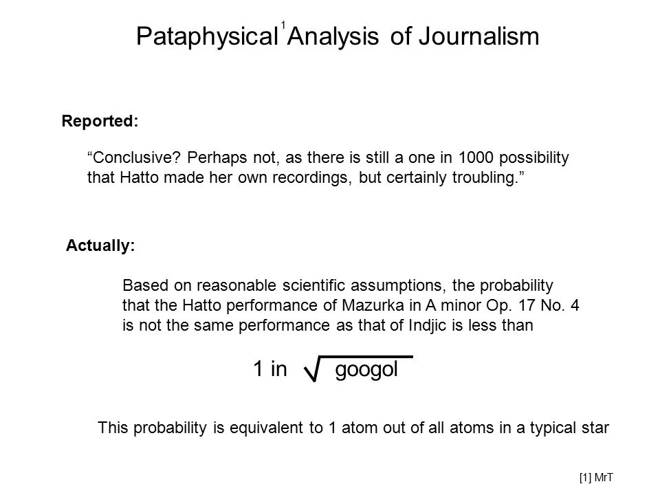 Based on reasonable scientific assumptions, the probability that the Hatto performance of Mazurka in A minor Op. 17 No. 4 is not the same performance