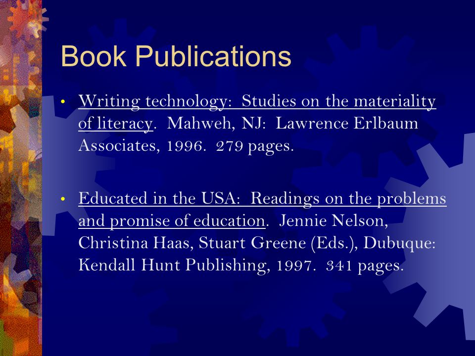 Book Publications Writing technology: Studies on the materiality of literacy.