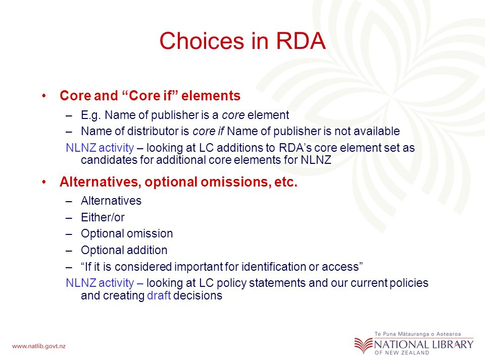 Choices in RDA Core and Core if elements –E.g.