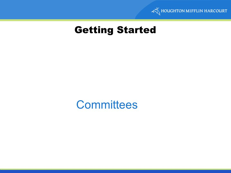 Getting Started Committees