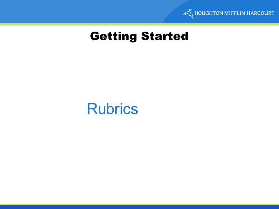 Getting Started Rubrics