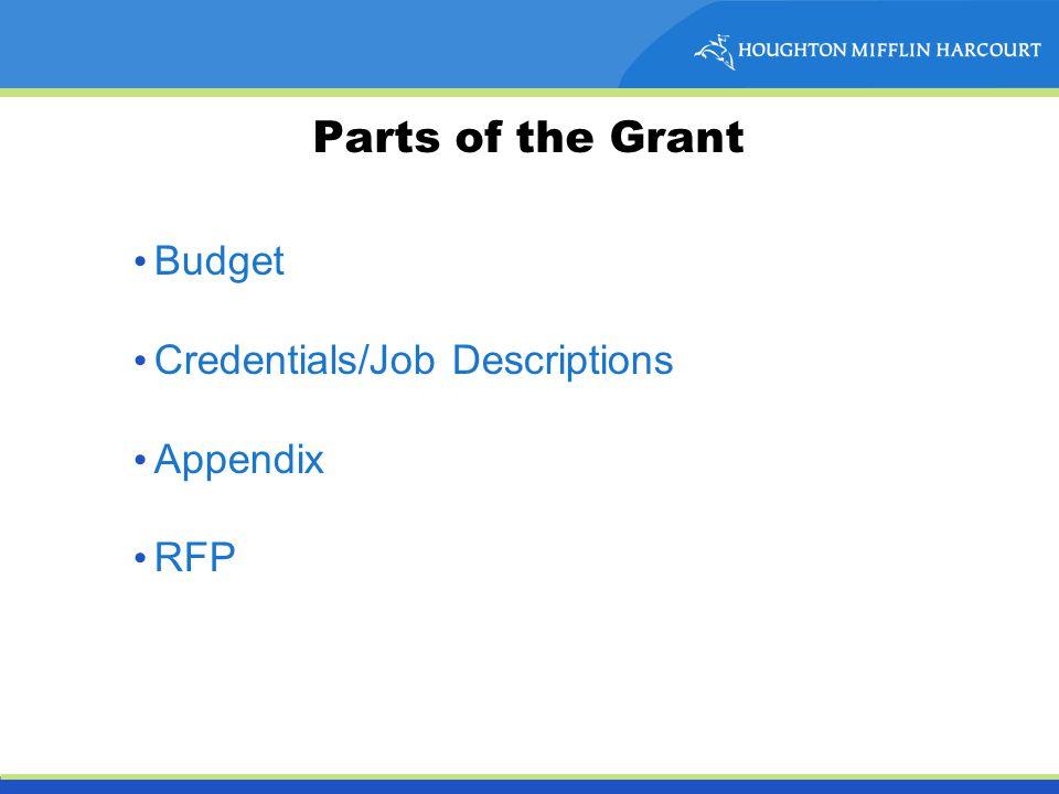 Parts of the Grant Budget Credentials/Job Descriptions Appendix RFP