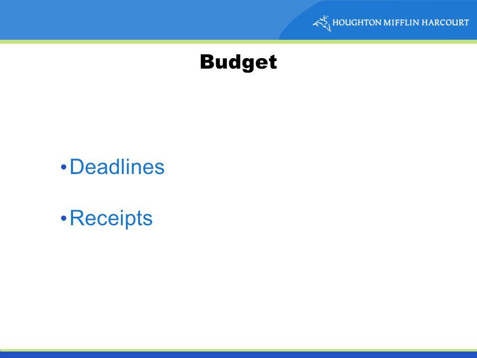 Budget Deadlines Receipts