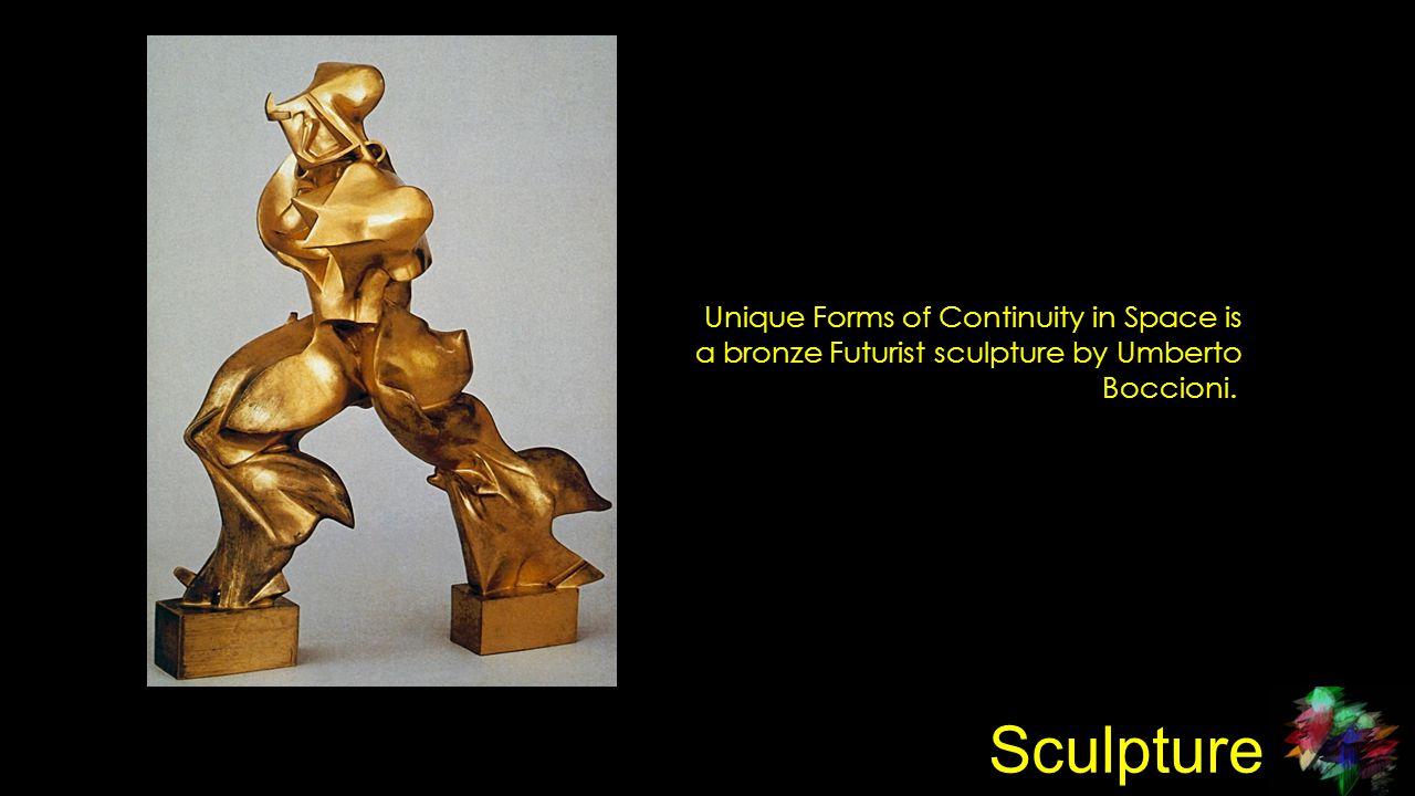Sculpture Unique Forms of Continuity in Space is a bronze Futurist sculpture by Umberto Boccioni.