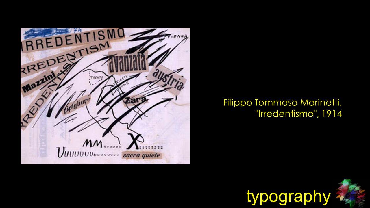 typography Filippo Tommaso Marinetti, Irredentismo , 1914