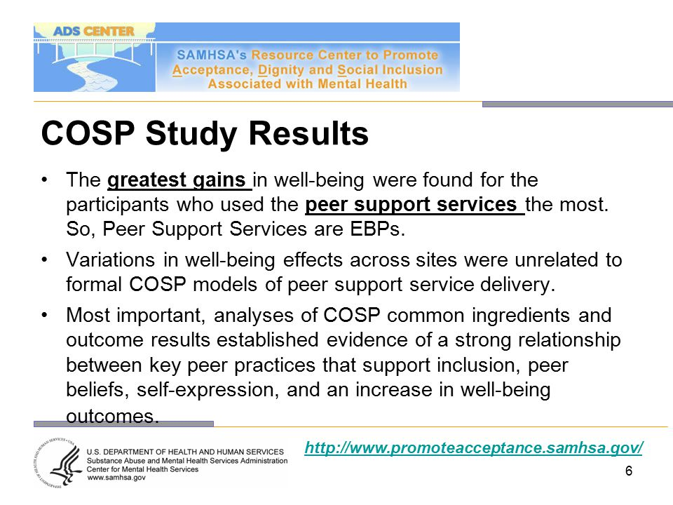 COSP Study Results The greatest gains in well-being were found for the participants who used the peer support services the most.