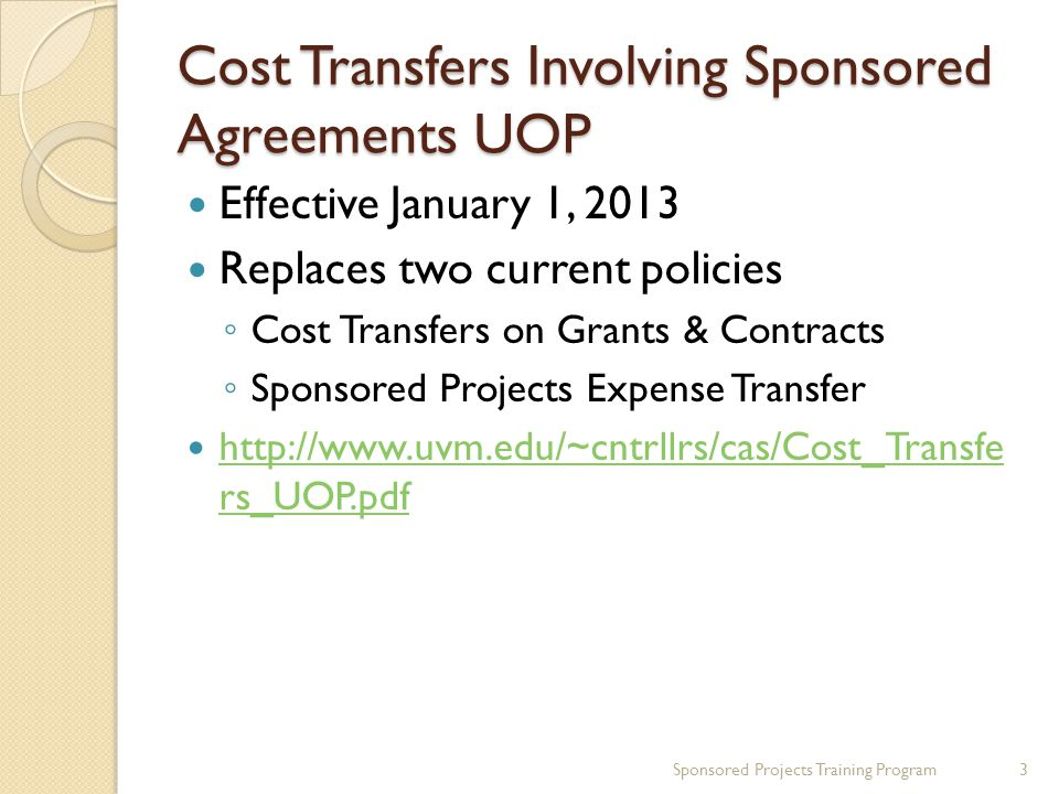 Payroll Cost Transfer Types – UV_TL_Payable_Detail * Project Business Unit, Description, Start Date and End Date will be added shortly to this output Sponsored Projects Training Program34