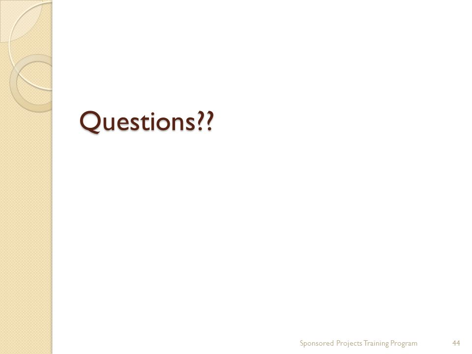 Questions Sponsored Projects Training Program44