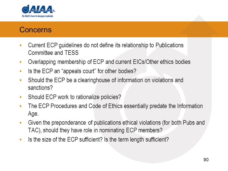 Concerns Current ECP guidelines do not define its relationship to Publications Committee and TESS Overlapping membership of ECP and current EICs/Other