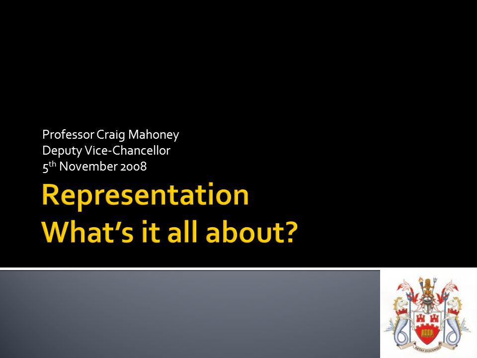 Professor Craig Mahoney Deputy Vice-Chancellor 5 th November 2008