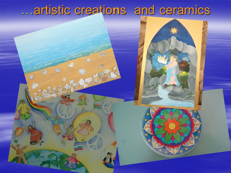 …artistic creations and ceramics