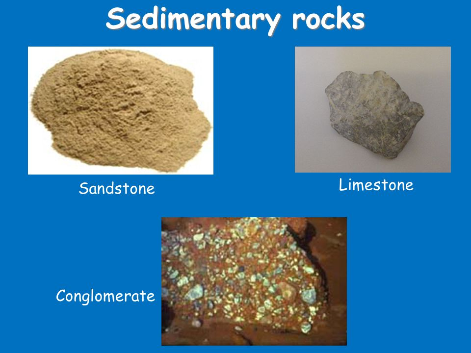 Sedimentary rocks How sedimentary rocks are formed: 1) Weathering 2) Transportation 4) Burial 3) Deposition