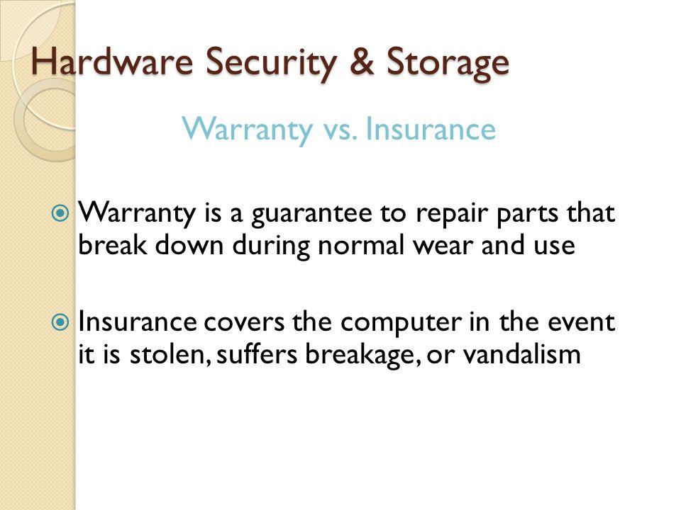 Hardware Security & Storage Warranty vs.
